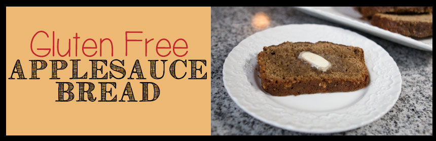 Applesauce Bread Gluten Free Quick Bread