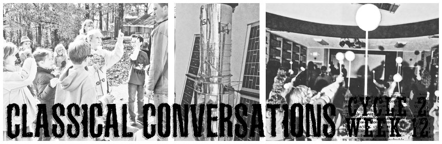 Classical Conversations Cycle 2 Week 12