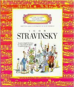 Wonderful book for teaching children about Stavinsky